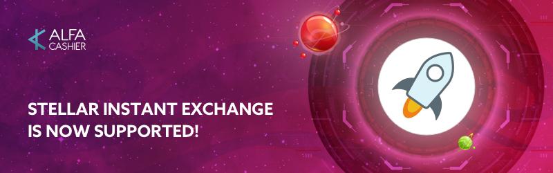 Stellar instant exchange has been added to ALFAcashier!