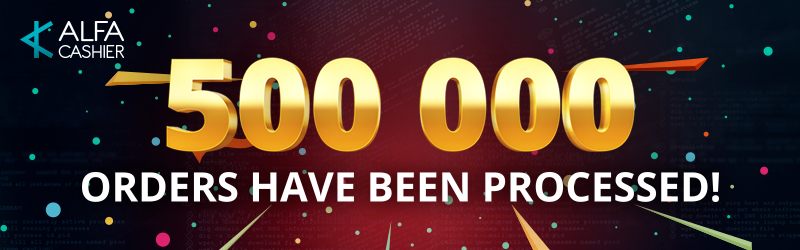 500 000 orders have been processed!