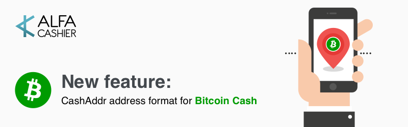 New feature: CashAddr Bitcoin Cash address format support