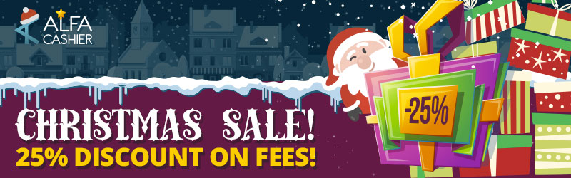 Christmas Sale at ALFAcashier - 25% discount on fees!