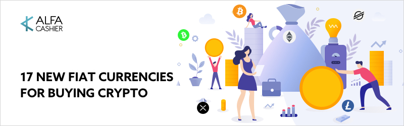 17 New Fiat currencies are available for buying crypto!