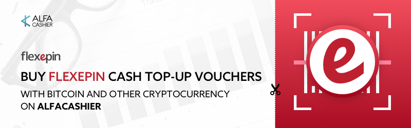 Buy Flexepin CAD vouchers with Bitcoin, Ethereum, XRP  or other payment methods at ALFAcashier!