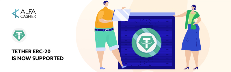 Tether ERC-20 instant exchange has been added to ALFAcashier!